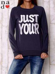Grafitowa bluza z napisem JUST YOUR
