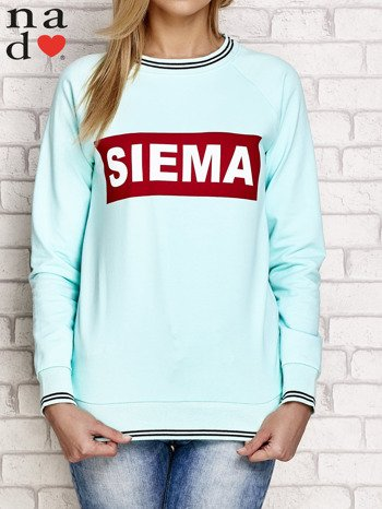 Miętowa bluza z napisem SIEMA