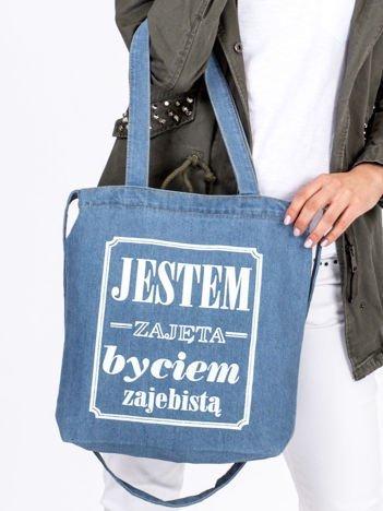 Bawełniana niebieska torba JESTEM ZAJĘTA BYCIEM ZAJEBISTĄ