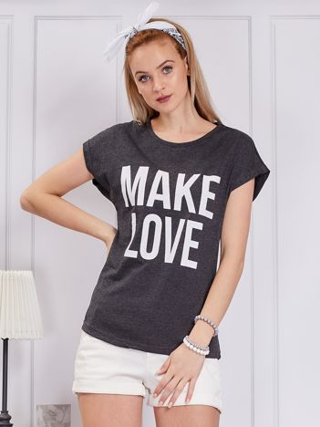 Ciemnoszary t-shirt MAKE LOVE