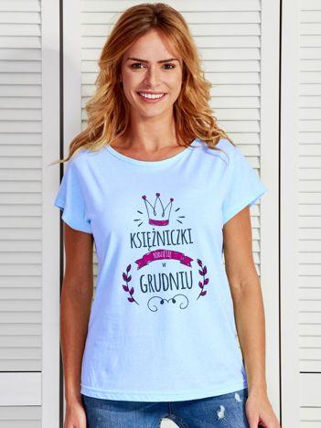 Damski t-shirt KSIĘŻNICZKI RODZĄ SIĘ W GRUDNIU niebieski
