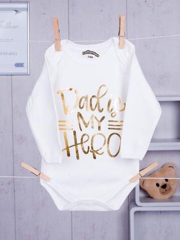 Ecru body niemowlęce DAD IS MY HERO