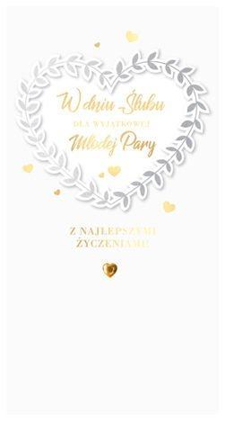 KUKARTKA Kartka W dniu Ślubu dla Wyjątkowej Młodej Pary. Wyjątkowa i niepowtarzalna kartka z kolekcji Passion Moments