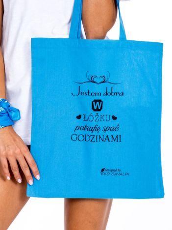 Niebieska torba materiałowa JESTEM DOBRA W ŁÓŻKU