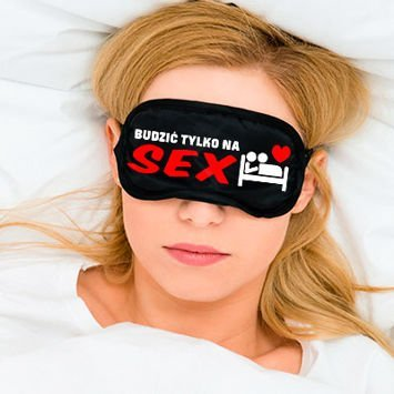 "Opaska na oczy ""BUDZIĆ TYLKO NA SEX"""