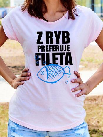 T-shirt damski Z RYB PREFERUJĘ FILETA jasnoróżowy