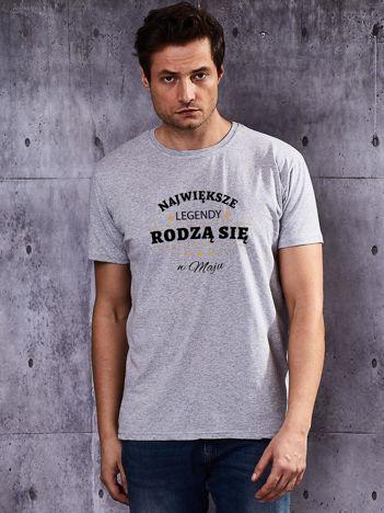 T-shirt męski szary NAJWIĘKSZE LEGENDY Z MAJA