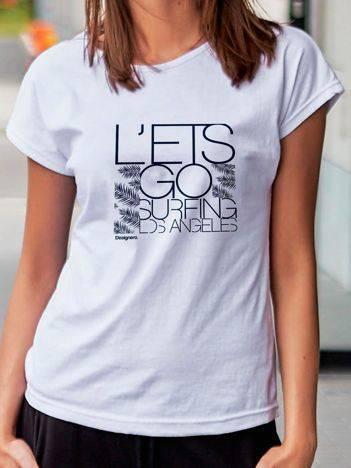 T-shirt z nadrukiem LET'S GO SURFING biały