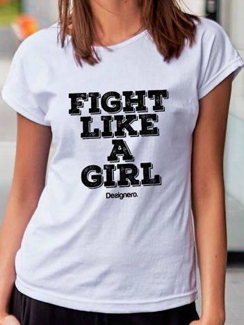 T-shirt z napisem FIGHT LIKE A GIRL biały