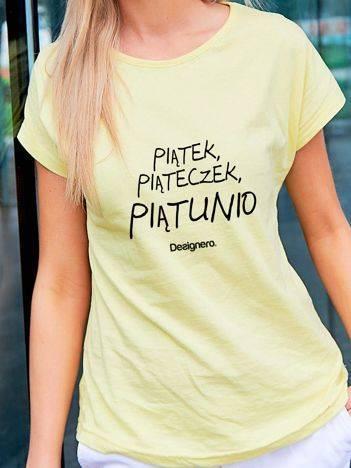 T-shirt z napisem PIĄTEK PIĄTECZEK PIĄTUNIO żółty