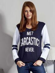 Bluza damska z napisem ME? SARCASTIC? NEVER granatowa