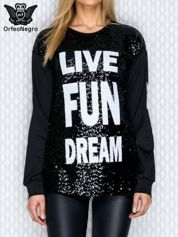 Bluza z cekinami i napisem LIVE FUN DREAM czarna