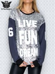 Bluza z cekinami i napisem LIVE FUN DREAM srebrna