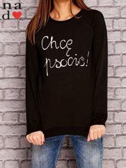 Czarna bluza z napisem CHCĘ PSOCIĆ