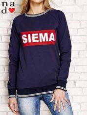 Granatowa bluza z napisem SIEMA
