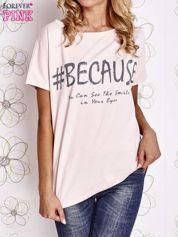 Różowy t-shirt z hashtagiem #BECAUSE
