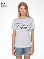 Szary t-shirt z napisem CÉLINE ME ALONE