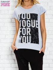 Szary t-shirt z napisem TOO VOGUE FOR YOU z dżetami