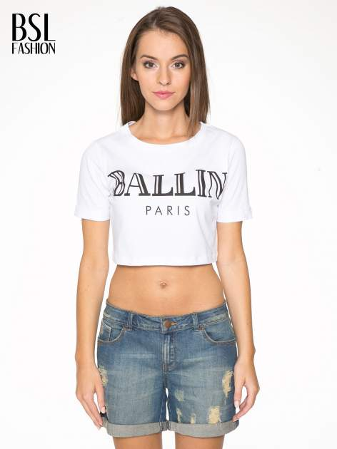 Biały krótki t-shirt przed pępek z napisem BALLIN PARIS