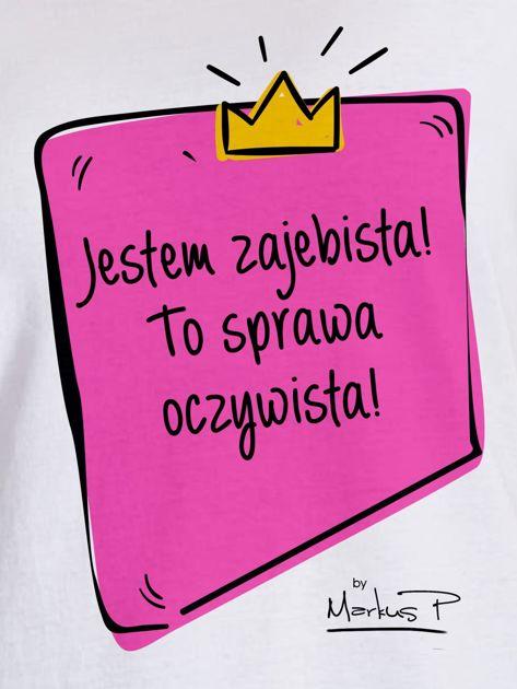 Biały t-shirt damski JESTEM ZAJEBISTA! by Markus P                              zdj.                              2