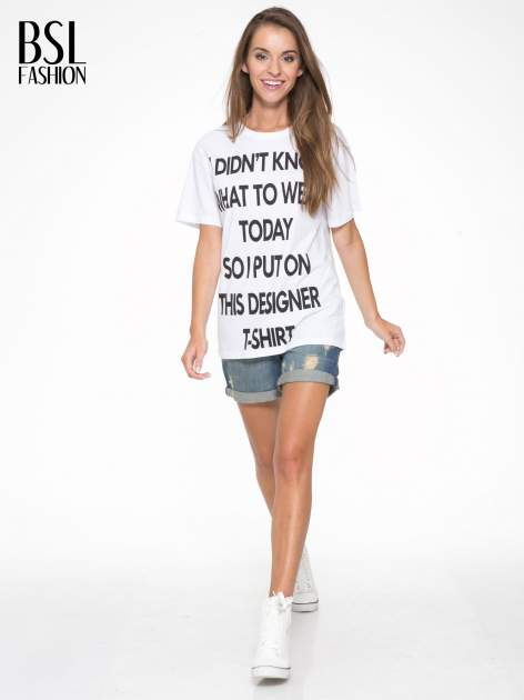 Biały t-shirt z napisem I'DONT KNOW WHAT TO WEAR TODAY                                  zdj.                                  5