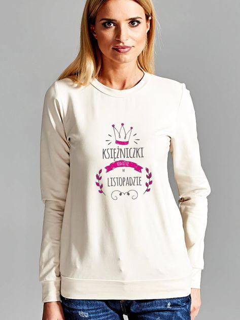 Bluza damska KSIĘŻNICZKI RODZĄ SIĘ W LISTOPADZIE ecru                              zdj.                              1