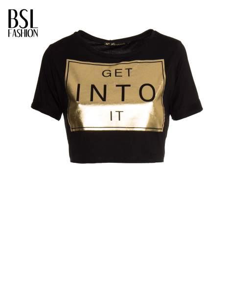 Czarny t-shirt przed pępek ze złotym nadrukiem GET INTO IT                                  zdj.                                  2