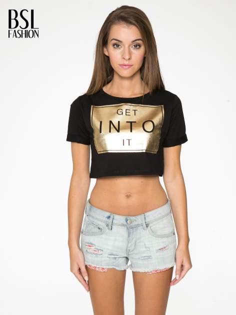 Czarny t-shirt przed pępek ze złotym nadrukiem GET INTO IT                                  zdj.                                  1