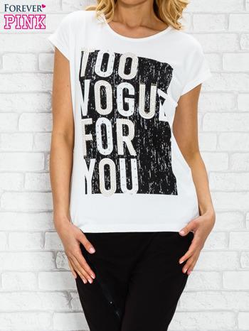 Ecru t-shirt z napisem TOO VOGUE FOR YOU z dżetami                                  zdj.                                  1