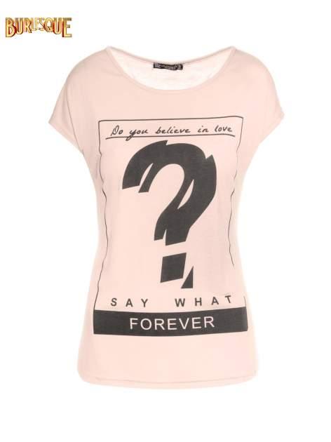 Różowy t-shirt z napisem DO YOU BELIEVE IN LOVE?                                  zdj.                                  1