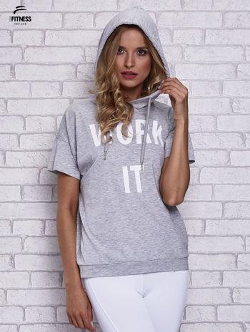 Szary t-shirt z kapturem i napisem WORK IT                                  zdj.                                  6