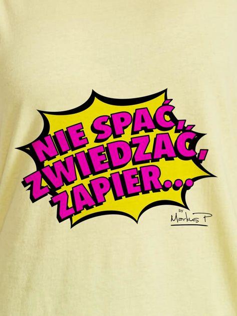Żółty t-shirt damski NIE SPAĆ, ZWIEDZAĆ by Markus P                              zdj.                              2
