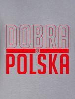 Bluza damska patriotyczna nadruk DOBRA BO POLSKA szara                                  zdj.                                  2