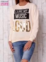 Brzoskwiniowa bluza z napisem I LIKE MY MUSIC LOUD                                  zdj.                                  1