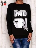Czarna bluza z napisem BAD GIRL                                  zdj.                                  1