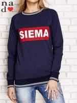 Granatowa bluza z napisem SIEMA                                  zdj.                                  1