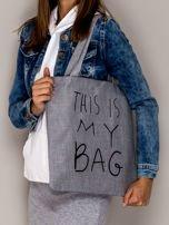 Szara torba materiałowa THIS IS MY BAG                                  zdj.                                  1