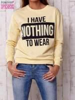 Żółta bluza z napisem I HAVE NOTHING TO WEAR                                  zdj.                                  1